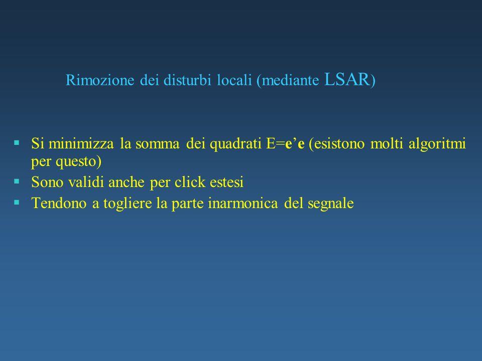 Rimozione dei disturbi locali (mediante LSAR)