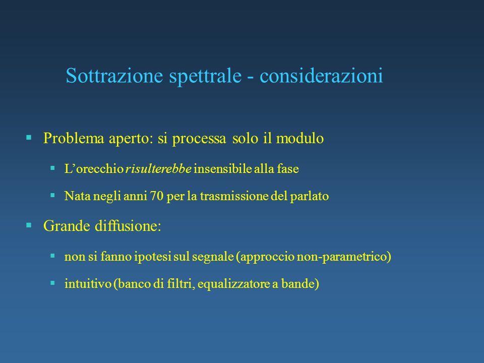 Sottrazione spettrale - considerazioni