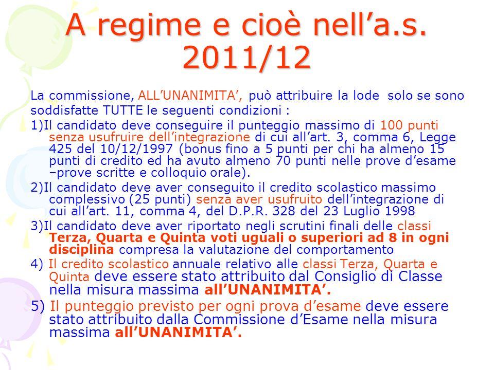 A regime e cioè nell'a.s. 2011/12