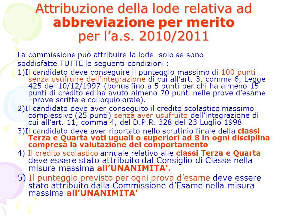 Attribuzione della lode relativa ad abbreviazione per merito per l'a.s. 2010/2011