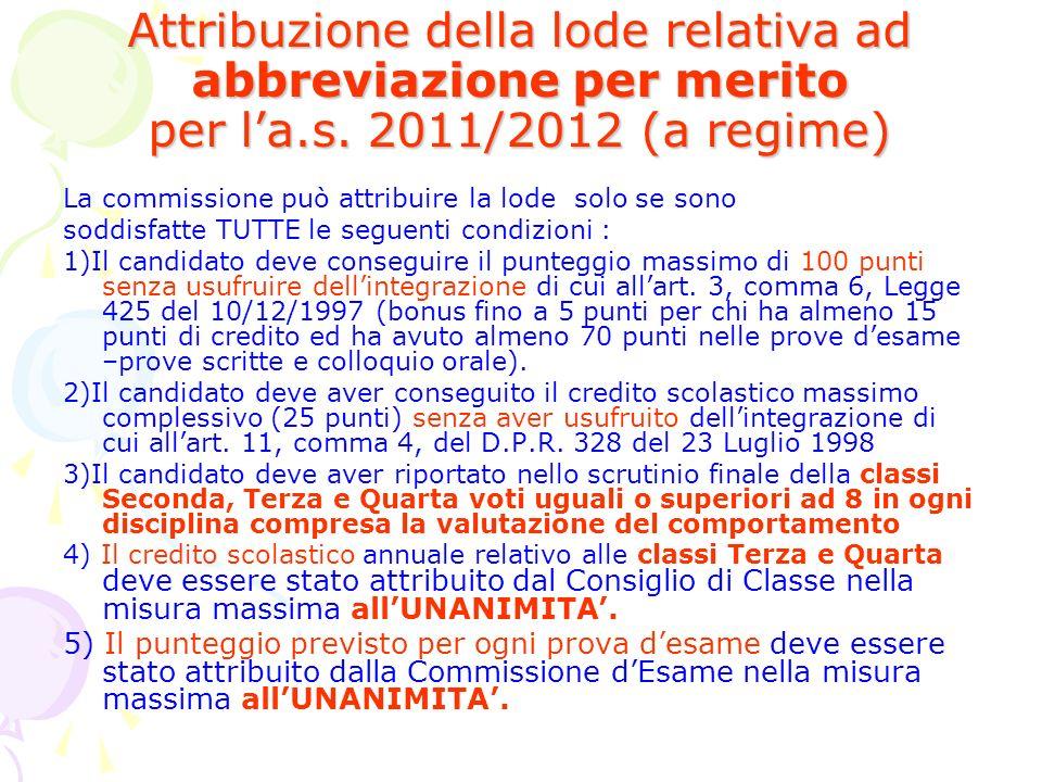 Attribuzione della lode relativa ad abbreviazione per merito per l'a.s. 2011/2012 (a regime)
