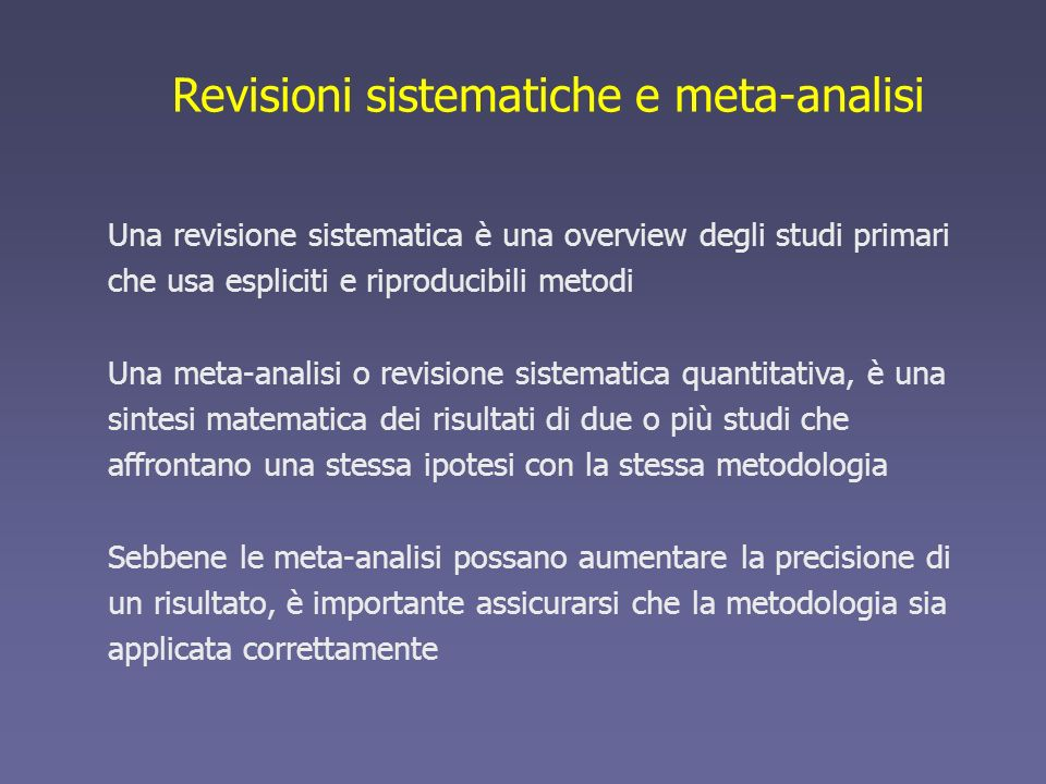Revisioni sistematiche e meta-analisi