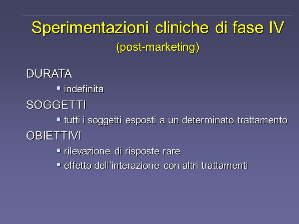 Sperimentazioni cliniche di fase IV