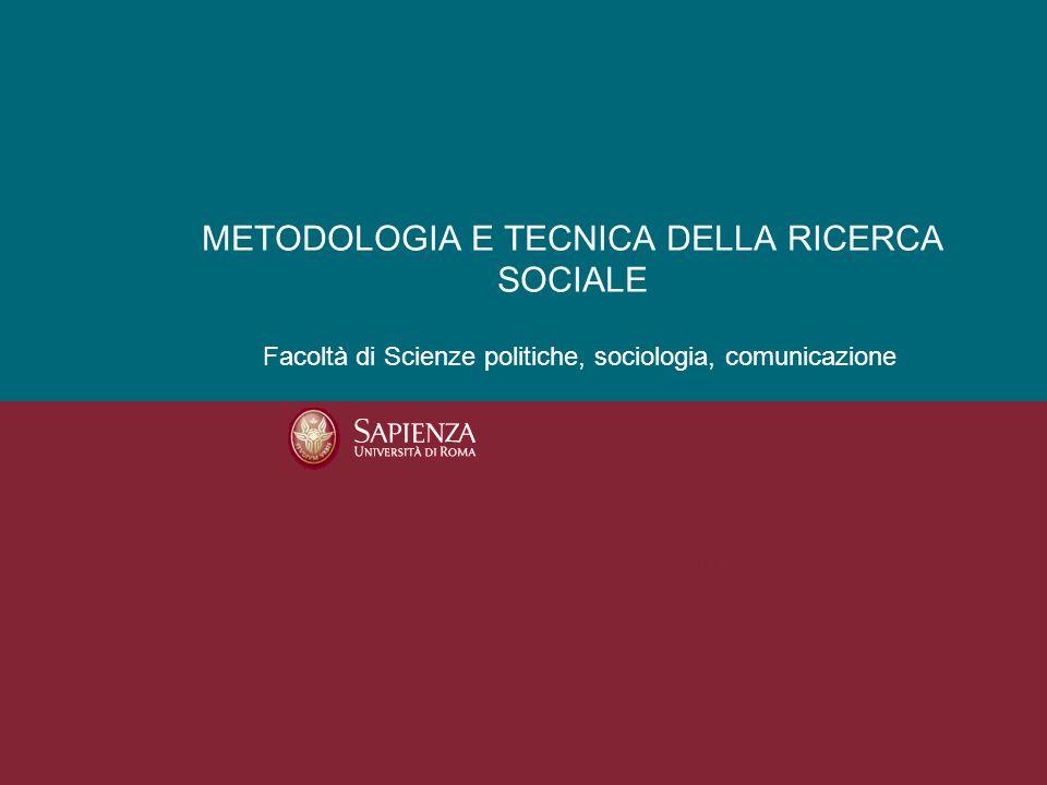 METODOLOGIA E TECNICA DELLA RICERCA SOCIALE