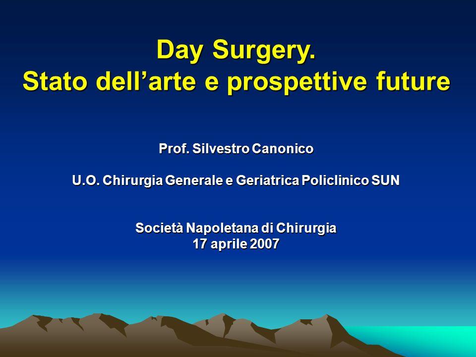 Day Surgery. Stato dell'arte e prospettive future
