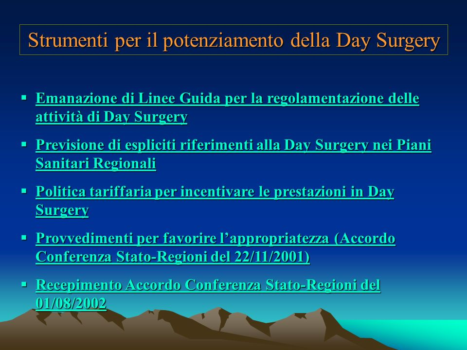 Strumenti per il potenziamento della Day Surgery