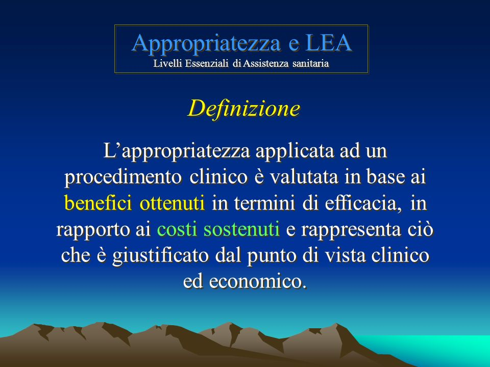 Appropriatezza e LEA Livelli Essenziali di Assistenza sanitaria