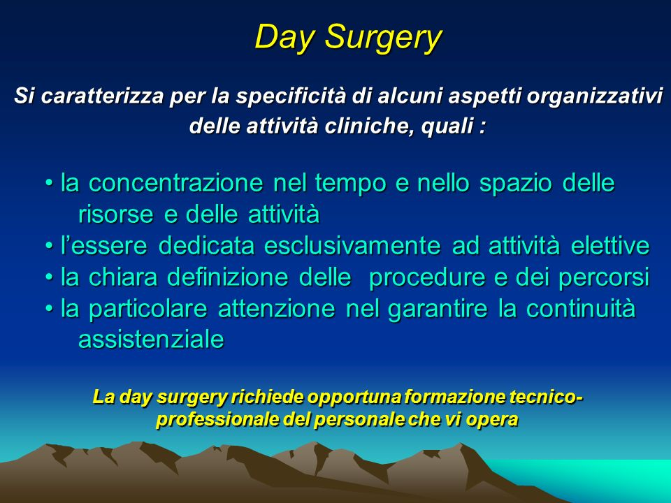 Day Surgery la concentrazione nel tempo e nello spazio delle