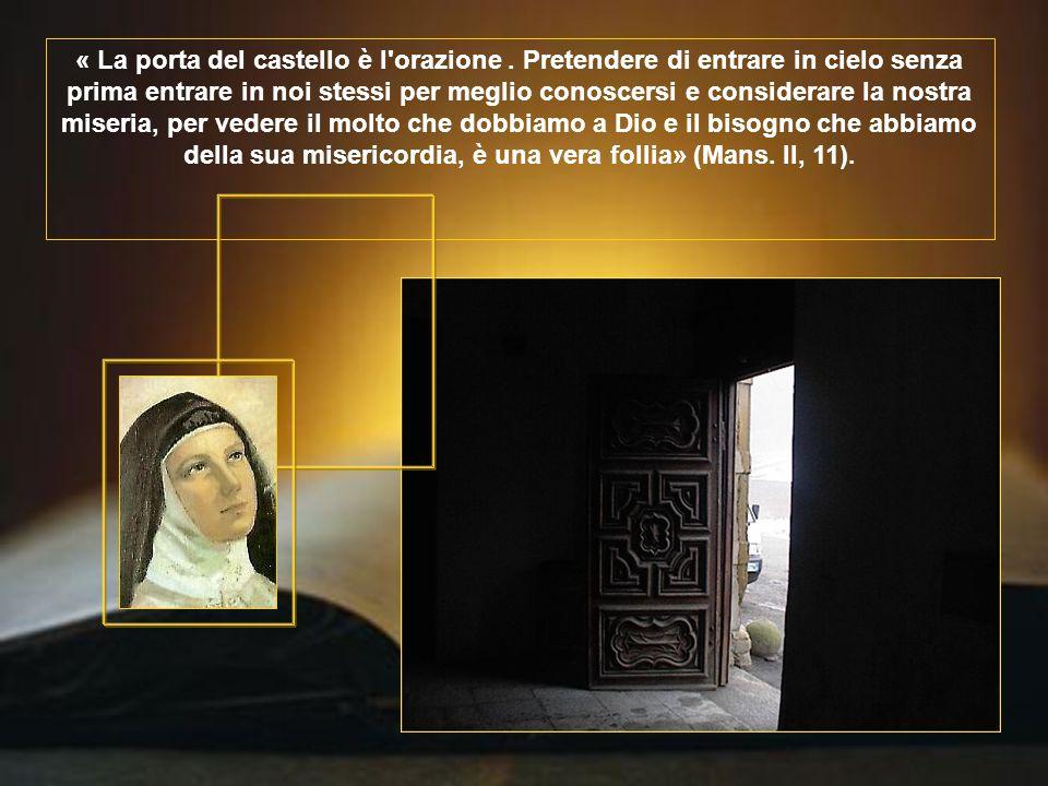« La porta del castello è l orazione
