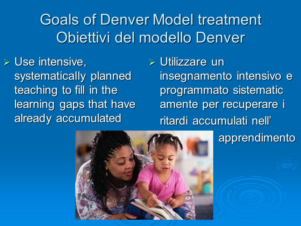 Goals of Denver Model treatment Obiettivi del modello Denver