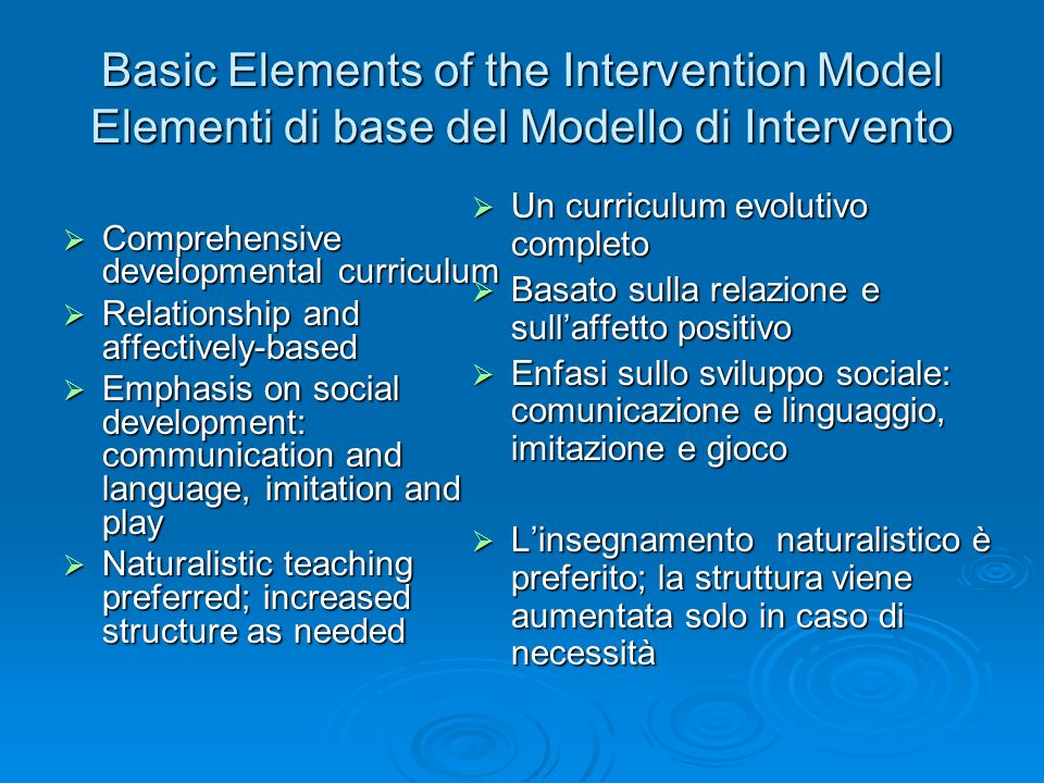 Basic Elements of the Intervention Model Elementi di base del Modello di Intervento