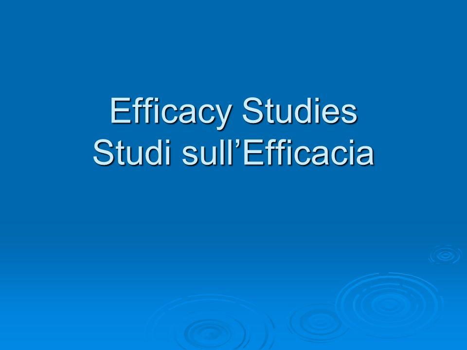 Efficacy Studies Studi sull'Efficacia