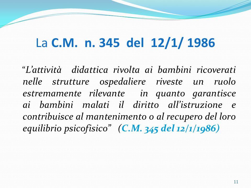 La C.M. n. 345 del 12/1/ 1986