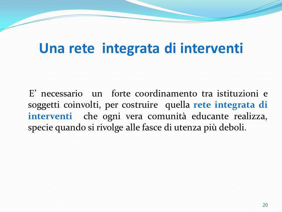 Una rete integrata di interventi