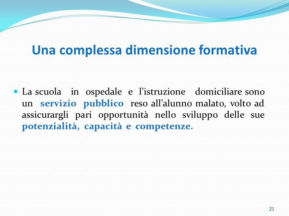 Una complessa dimensione formativa