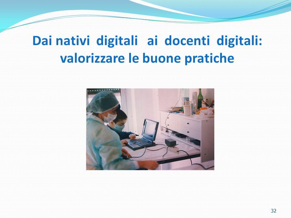 Dai nativi digitali ai docenti digitali: valorizzare le buone pratiche