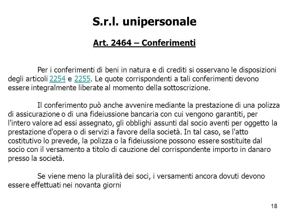 S.r.l. unipersonale Art. 2464 – Conferimenti
