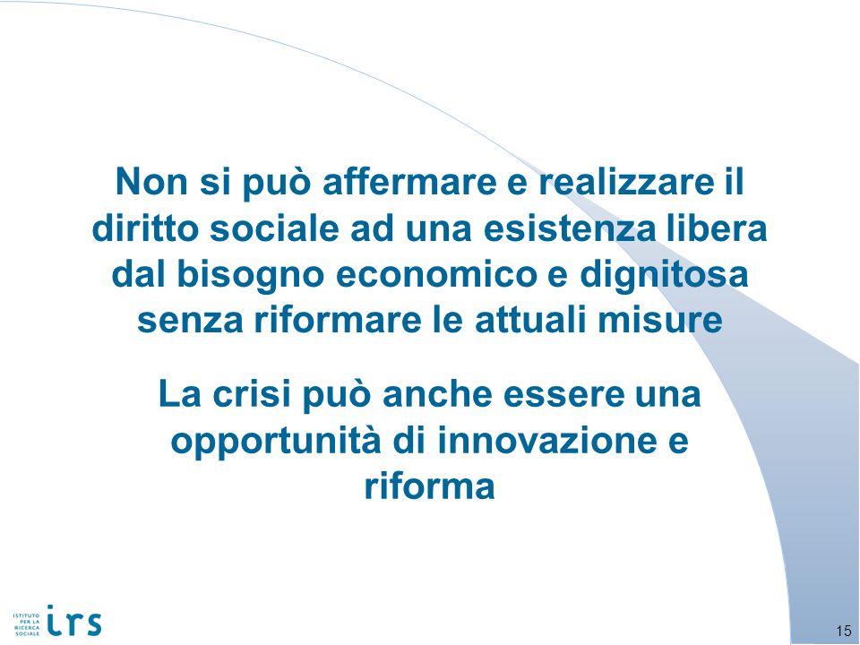 La crisi può anche essere una opportunità di innovazione e riforma