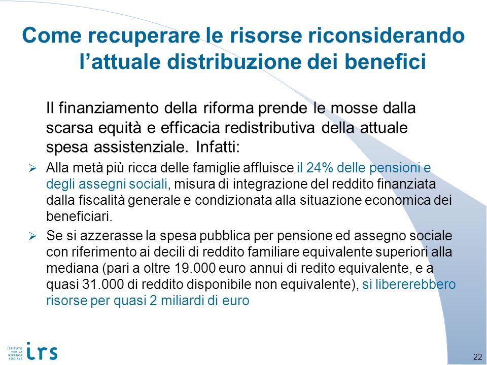 Come recuperare le risorse riconsiderando l'attuale distribuzione dei benefici