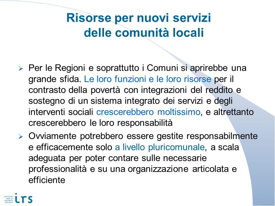 Risorse per nuovi servizi delle comunità locali