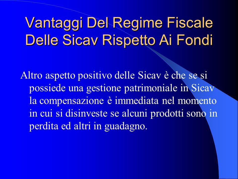 Vantaggi Del Regime Fiscale Delle Sicav Rispetto Ai Fondi