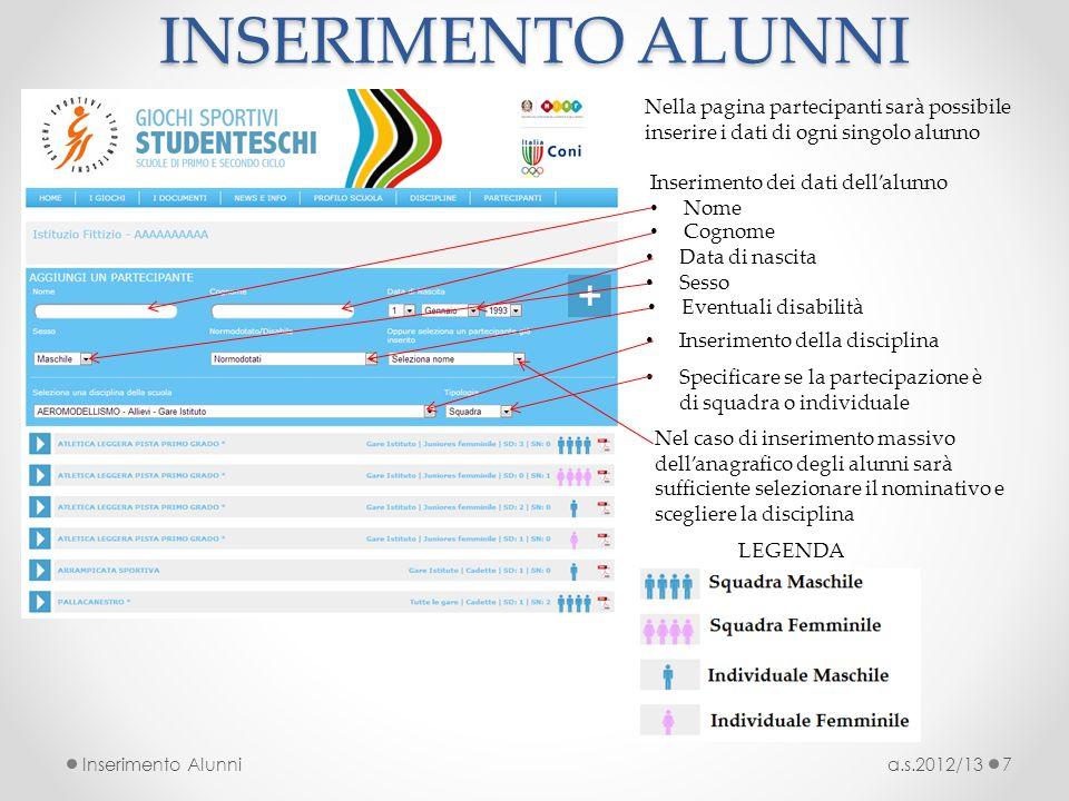 INSERIMENTO ALUNNI Nella pagina partecipanti sarà possibile inserire i dati di ogni singolo alunno.