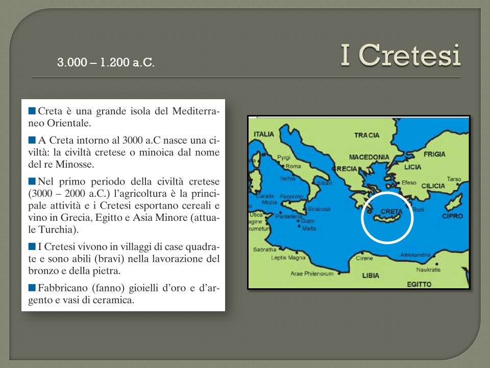 I Cretesi 3.000 – 1.200 a.C.