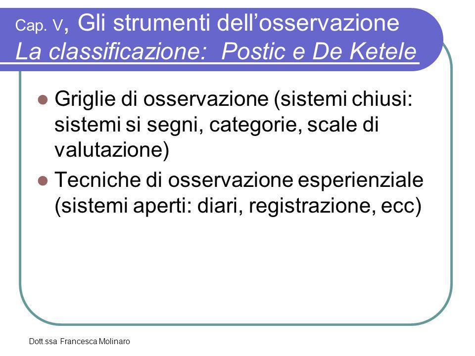 Cap. V, Gli strumenti dell'osservazione La classificazione: Postic e De Ketele