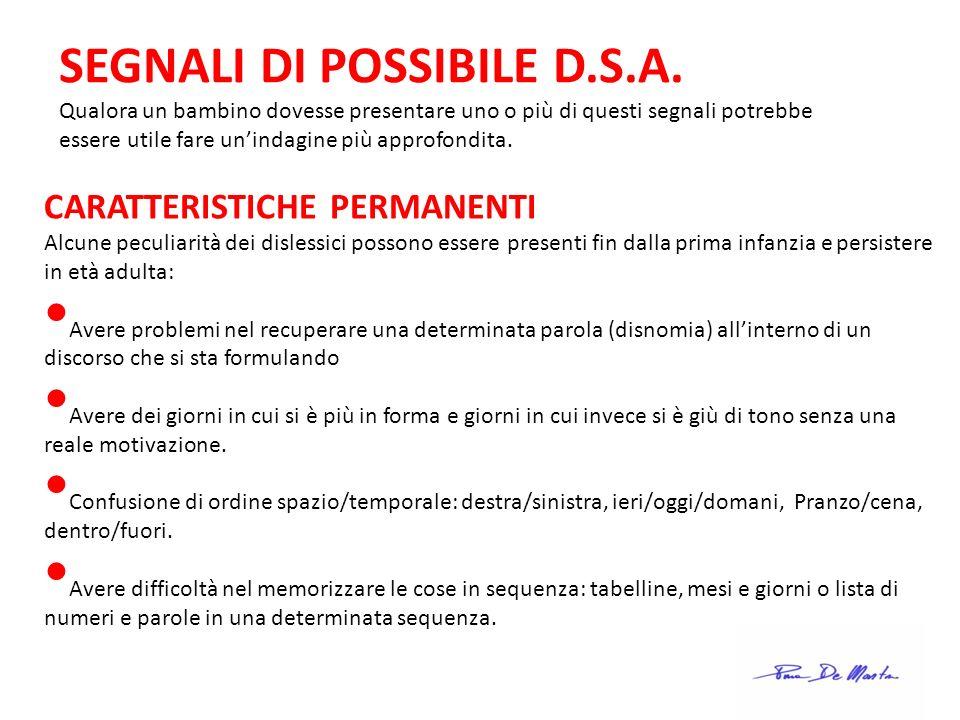SEGNALI DI POSSIBILE D.S.A.