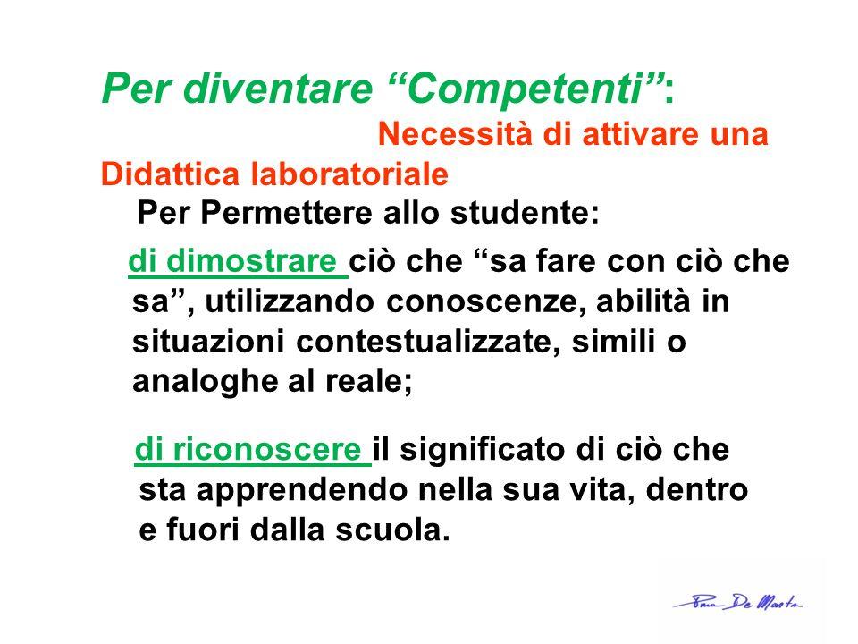 Per diventare Competenti :