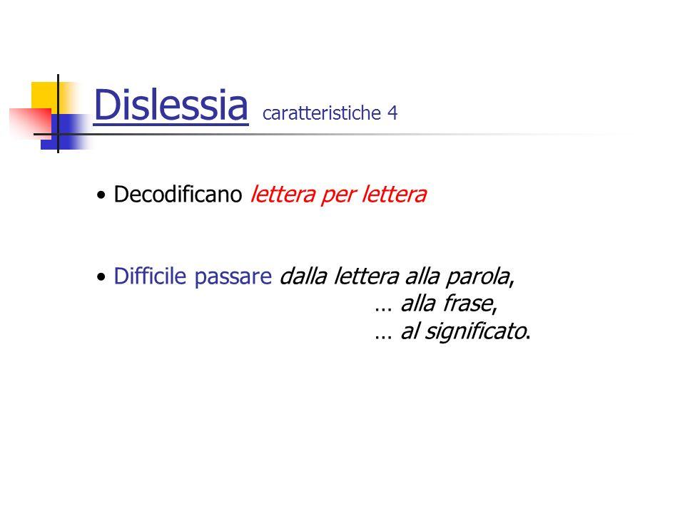 Dislessia caratteristiche 4