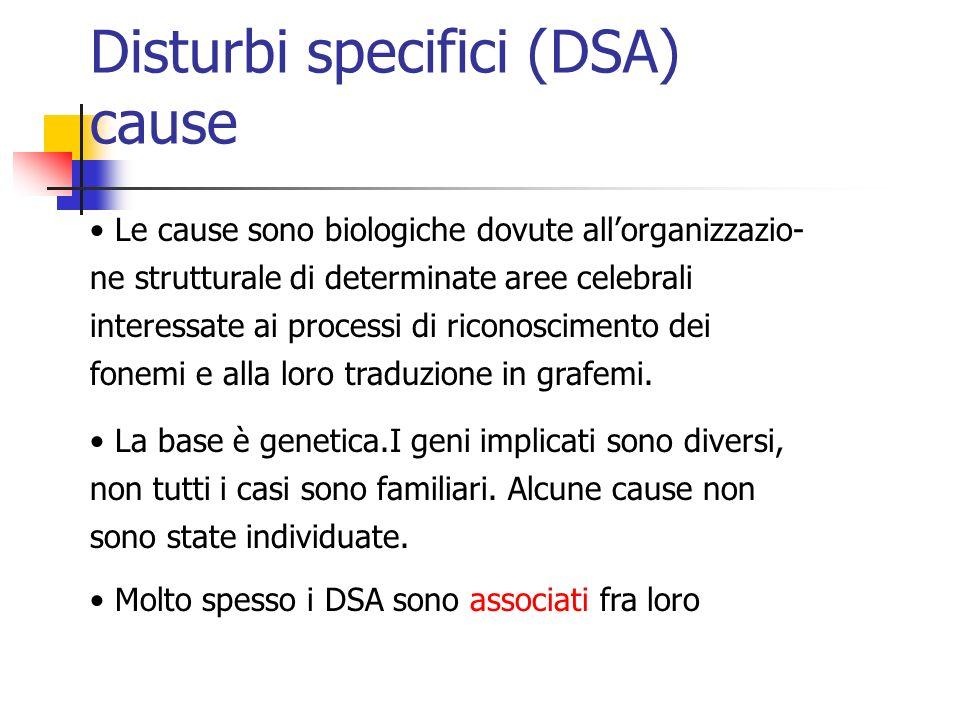 Disturbi specifici (DSA) cause