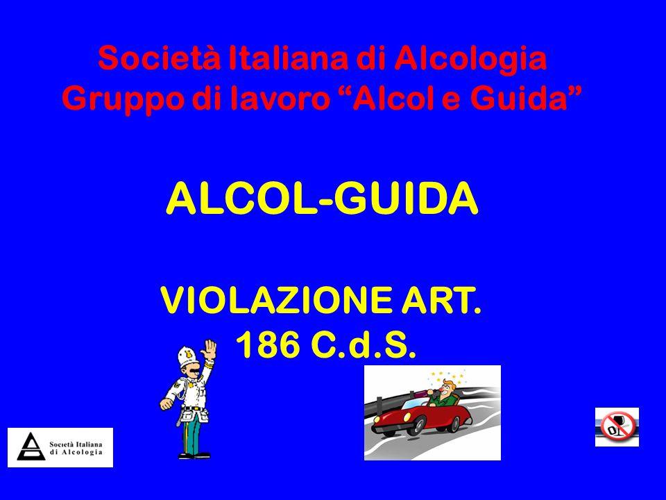 Società Italiana di Alcologia Gruppo di lavoro Alcol e Guida