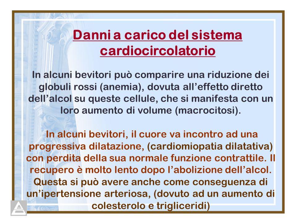 Danni a carico del sistema cardiocircolatorio
