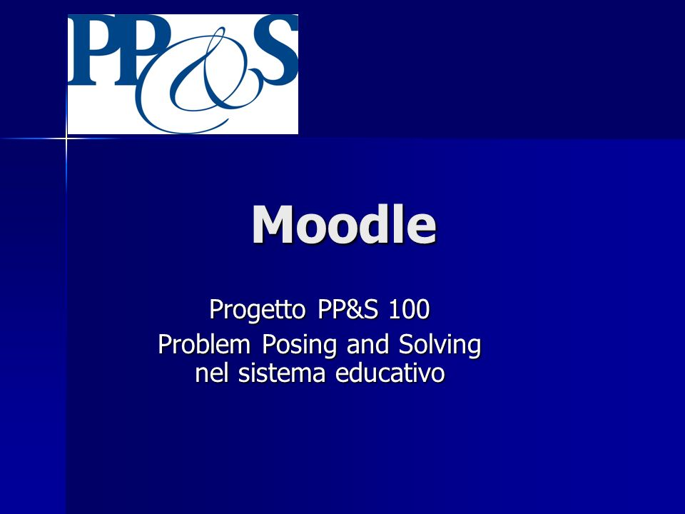 Progetto PP&S 100 Problem Posing and Solving nel sistema educativo