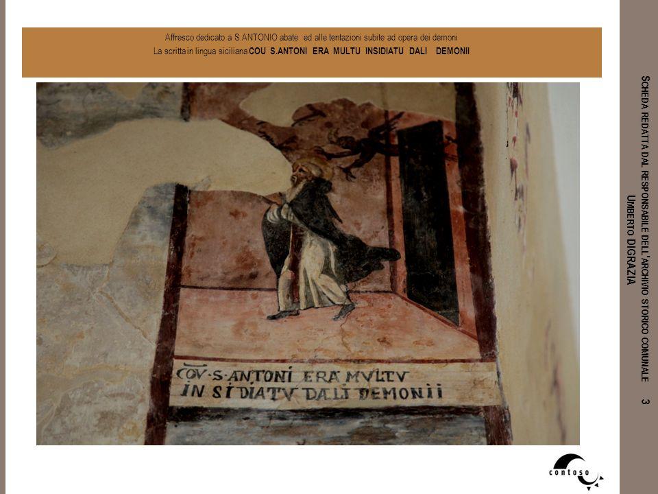 Affresco dedicato a S.ANTONIO abate ed alle tentazioni subite ad opera dei demoni