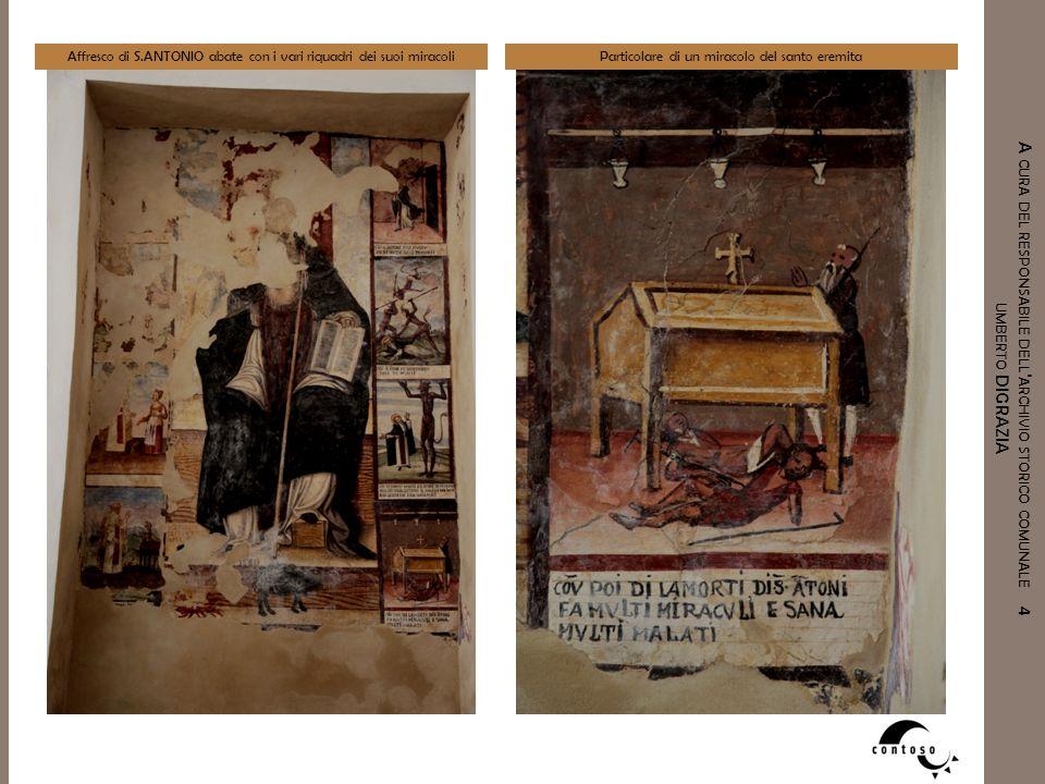 Affresco di S.ANTONIO abate con i vari riquadri dei suoi miracoli