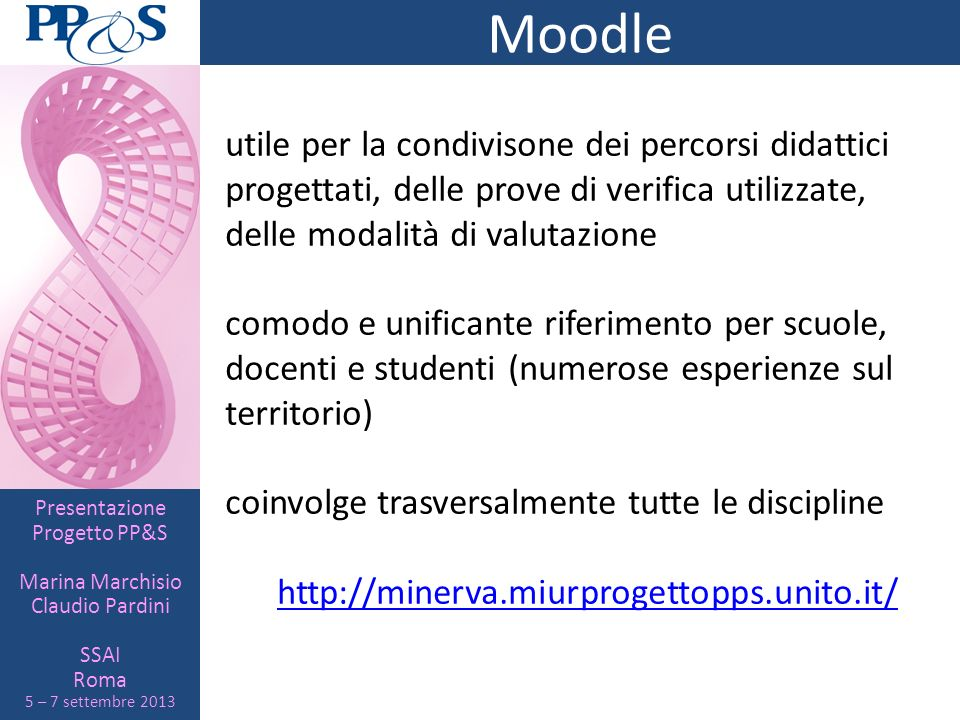 Moodleutile per la condivisone dei percorsi didattici progettati, delle prove di verifica utilizzate, delle modalità di valutazione.