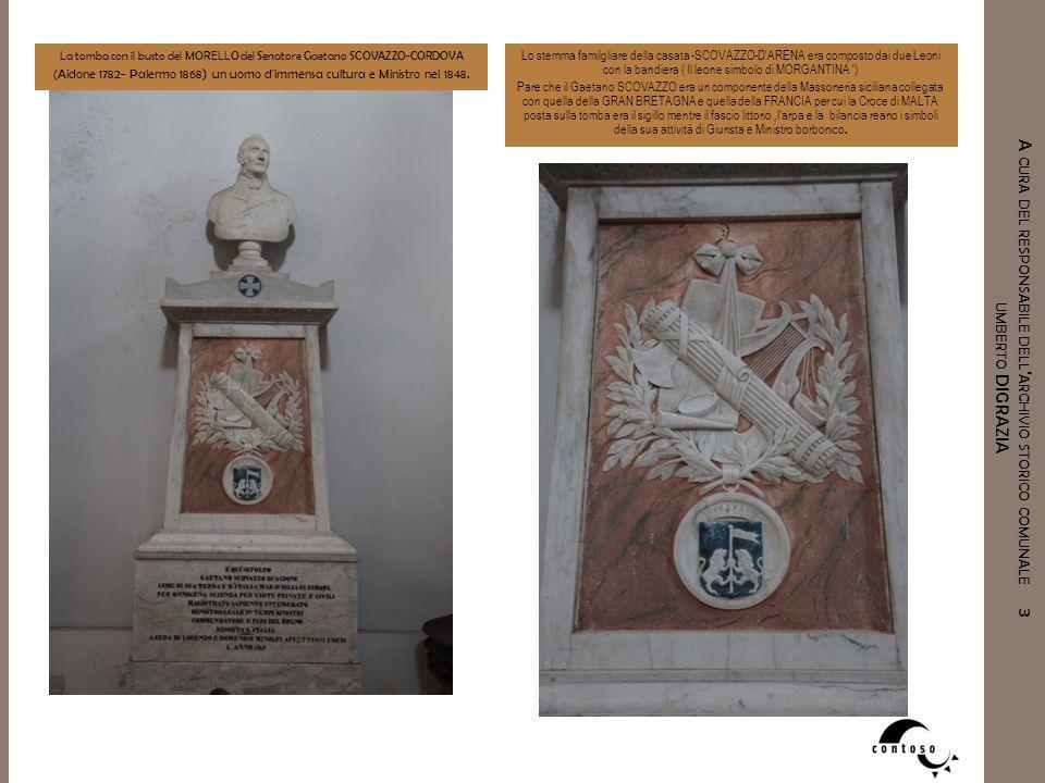 La tomba con il busto del MORELLO del Senatore Gaetano SCOVAZZO-CORDOVA