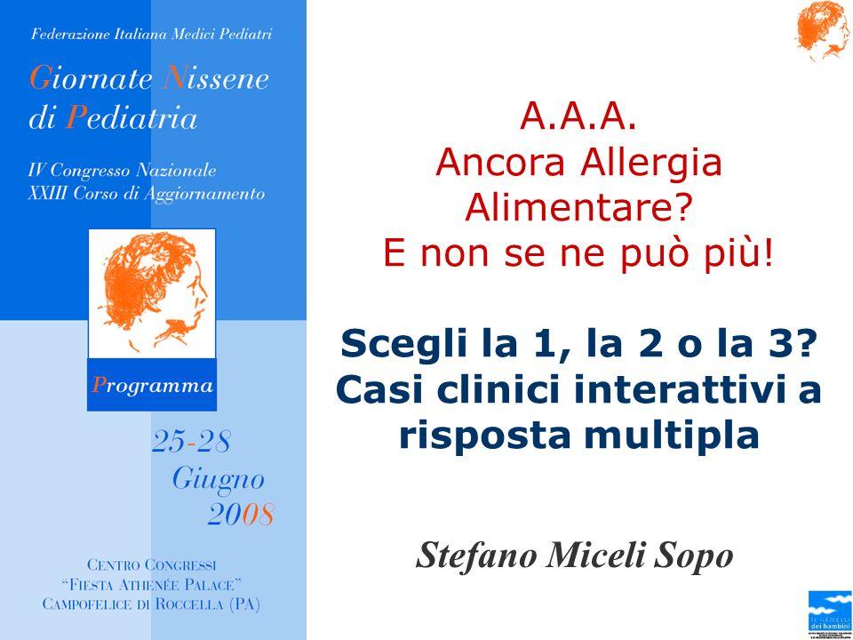 A. A. A. Ancora Allergia Alimentare. E non se ne può più