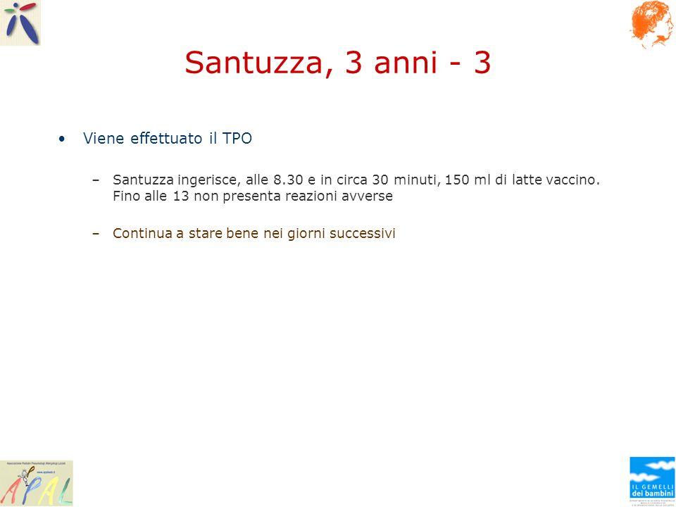 Santuzza, 3 anni - 3 Viene effettuato il TPO