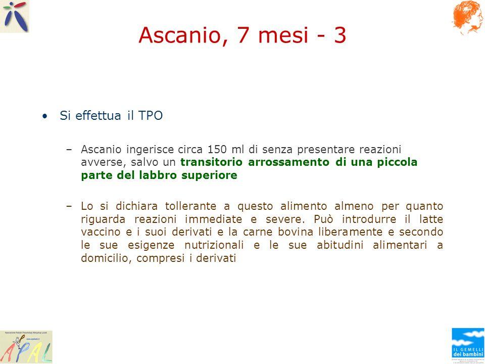 Ascanio, 7 mesi - 3 Si effettua il TPO