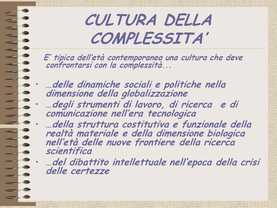 CULTURA DELLA COMPLESSITA'