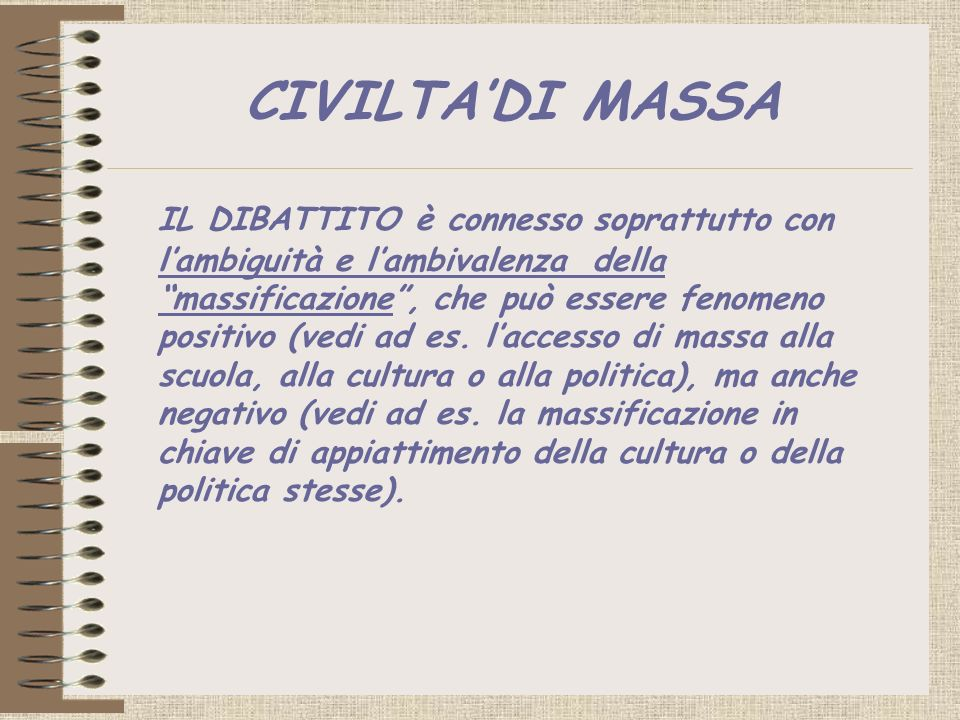 CIVILTA'DI MASSA