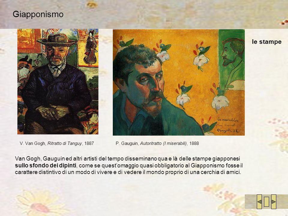 Giapponismo le stampe. V. Van Gogh, Ritratto di Tanguy, 1887. P. Gauguin, Autoritratto (I miserabili), 1888.