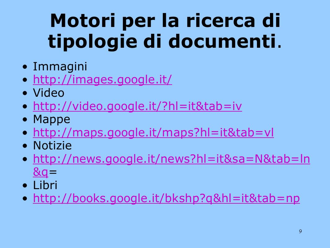 Motori per la ricerca di tipologie di documenti.