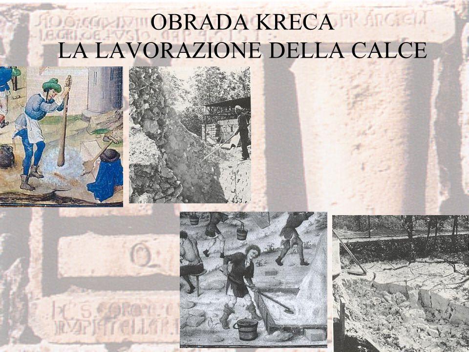 OBRADA KRECA LA LAVORAZIONE DELLA CALCE