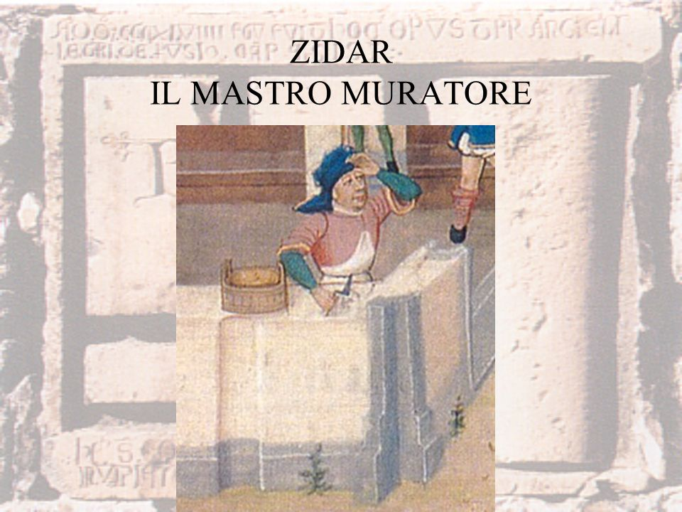 ZIDAR IL MASTRO MURATORE