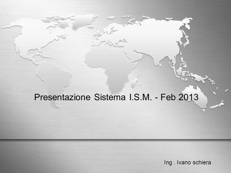 Presentazione Sistema I.S.M. - Feb 2013