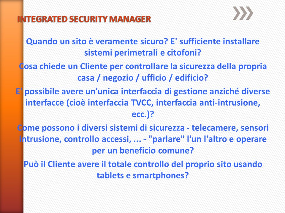INTEGRATED SECURITY MANAGER